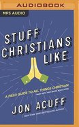 Stuff Christians Like (Unabridged, Mp3) CD