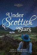 Under Scottish Stars (#03 in Macdonald Family Series) Paperback