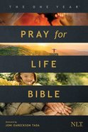 NLT One Year Pray For Life Bible (Black Letter Edition) Paperback