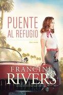 Puente Al Refugio, eBook