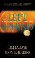 Left Behind (25th Anniversary Edition) Mass Market