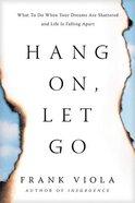 Hang On, Let Go, eBook