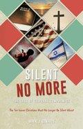 Silent No More Paperback