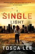 A Single Light (#02 in The Line Between Series) Paperback