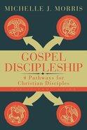 Gospel Discipleship (Participant Guide) Paperback
