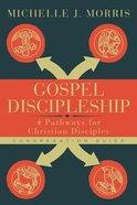 Gospel Discipleship (Congregation Guide) Paperback