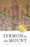 Sermon on the Mount: A Beginner's Guide to the Kingdom of Heaven (6 Week Study) Paperback