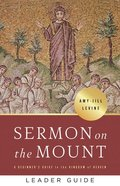 Sermon on the Mount: A Beginner's Guide to the Kingdom of Heaven (Leader Guide) Paperback
