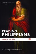 Reading Philippians: A Theological Introduction Paperback