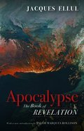 Apocalypse: The Book of Revelation Paperback