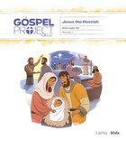 Jesus the Messiah (Kids Leader Kit) (#07 in The Gospel Project For Kids Series) Pack