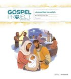 Jesus the Messiah (Preschool Leader Kit) (#07 in The Gospel Project For Kids Series) Pack