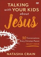 Talking With Your Kids About Jesus: 30 Conversations Every Christian Parent Must Have (Dvd) DVD