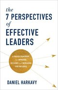 The 7 Perspectives of Effective Leaders Paperback