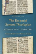 The Essential Summa Theologiae: A Reader and Commentary (2nd Edition) Paperback