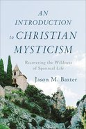 An Introduction to Christian Mysticism eBook