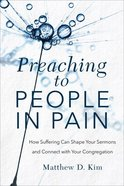 Preaching to People in Pain eBook