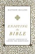 Enjoying the Bible eBook
