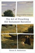 The Art of Preaching Old Testament Narrative (2nd Edition) Paperback