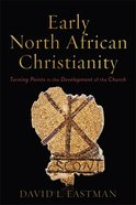 Early North African Christianity eBook