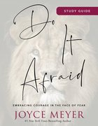 Do It Afraid: Embracing Courage in the Face of Fear (Study Guide) Paperback