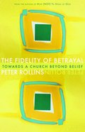 The Fidelity of Betrayal Paperback