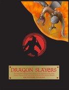 The Dragon Slayers Paperback
