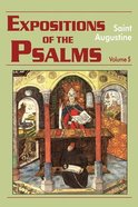 Expositions of the Psalms 99-120 Paperback