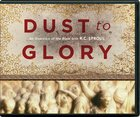 Dust to Glory (19 Cds) CD