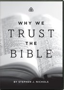 Why We Trust the Bible (Dvd) DVD