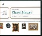 Survey of Church History, a (4 Cds) (Part 3 A.d. 1500-1620) CD