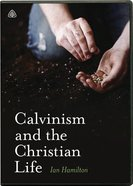 Calvinism and the Christian Life (Dvd) DVD