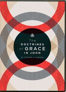The Doctrines of Grace in John DVD