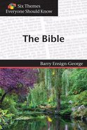 The Bible (Six Themes Everyone Should Know Series) Paperback
