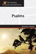 Six Themes in Psalms Everyone Should Know (Six Themes Everyone Should Know Series) eBook