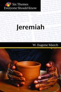 Jeremiah (Six Themes Everyone Should Know Series) Paperback