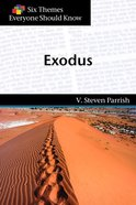Exodus (Six Themes Everyone Should Know Series) Paperback