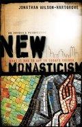 New Monasticism Paperback