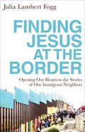 Finding Jesus At the Border eBook