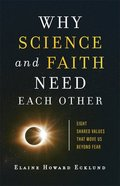 Why Science and Faith Need Each Other eBook