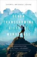 Seven Transforming Gifts of Menopause eBook