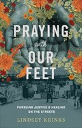 Praying With Our Feet eBook