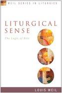 Liturgical Sense Paperback