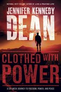 Clothed With Power (6 Week Interactive Study) Paperback