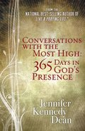 Conversations With the Most High: 365 Days in God's Presence Paperback