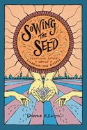 Sowing the Seed: Devotional Stories About Sharing the Gospel (#03 in The Lord's Garden Series) Paperback