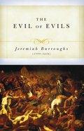 The Evil of Evils Paperback