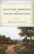 Solitude Improved By Divine Meditation Paperback