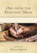 Ore From the Puritan's Mine Hardback