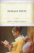 Female Piety Paperback